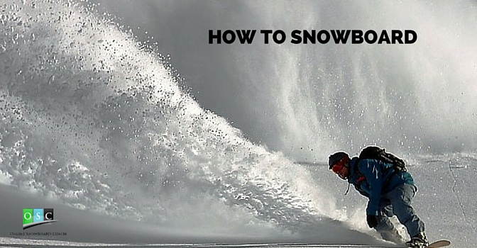 How to snowboard