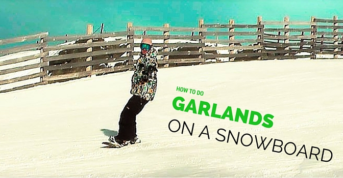 Snowboard Garlands- The art of Turning EASY