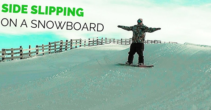 Side Slipping Snowboard Style