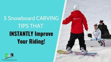 Snowboard carving tutorials